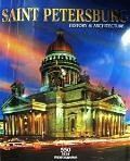 Saint Petersburg. History & Architecture. Санкт-Петербург. Альбом (на английском языке)