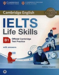 Cambridge English: IELTS Life Skills B1: Official Cambridge Test Practice with Answers (+ CD)