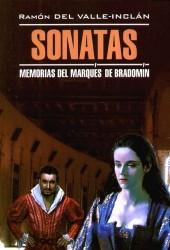 Сонаты. Воспоминания маркиза де Брадомина. Книга для чтения на испанском языке
