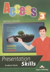 Access 3: Presentation skills: Student's book