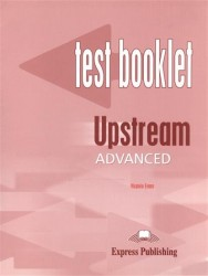Upstream Advanced C1: Test Booklet