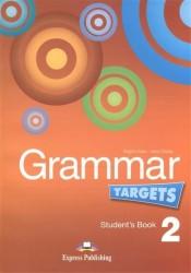 Grammar Targets 2. Student's Book. Учебник
