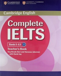 Complete IELTS: Bands 5-6.5: Teacher's Book
