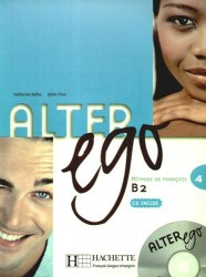 Alter Ego 4: methode de francais B2 CD inclus