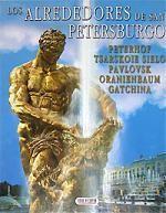 Los alrededores de san Petersburgo. Peterhof. Tsarskoie sielo. Pavlovsk. Oranienbaum. Gatchina. Альбом