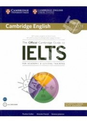 The Official Cambrige Guide to IELTS for Academic & General Training. Student's Book (+DVD)