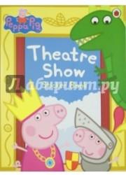 Peppa Pig: Theatre Show. Sticker Book