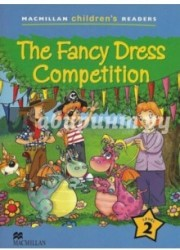 Macmillan Children's Readers Level 2 The Fancy Dress Competition