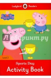 Peppa Pig: Sports Day: Activity Book: Level 2