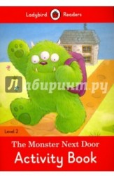The Monster Next Door: Activity Book: Level 2