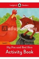 Sly Fox and Red Hen: Activity Book: Level 2