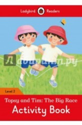 Topsy and Tim: The Big Race: Activity Book: Level 2