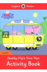 Peppa Pig: Daddy Pig New Van: Activity Book: Level 2