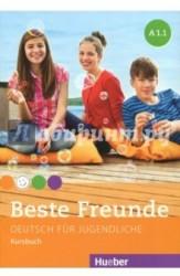 Beste Freunde: Stufe A1.1: Deutsch fur Jugendliche: Kursbuch