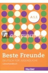Beste Freunde: Level A 1.1: Deutsche fur jugendliche: Lehrerhandbuch