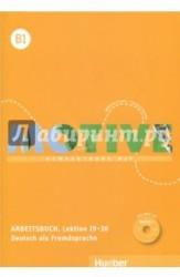 Motive B1. Arbeitsbuch. Lektion 19-30 mit MP3-CD