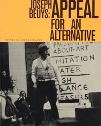 Joseph Beuys: Appeal for an Alternative (книга на английском и немецком языках)