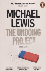 The Undoing Project. A Friendship that Changed the World