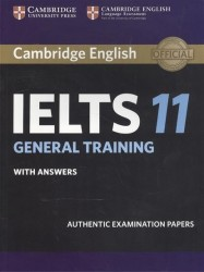 Cambridge IELTS 11: General Training: Student's Book with Answers