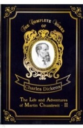 The Life and Adventures of Martin Chuzzlewit II