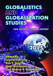 Globalistics and Globalization Studies: Big History & Global History