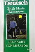 Die Nacht von Lissabon. Ночь в Лиссабоне: Книга для чтения на немецком языке