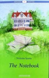 The Notebook = Дневник памяти. Книга для чтения на английском языке. Уровень В1
