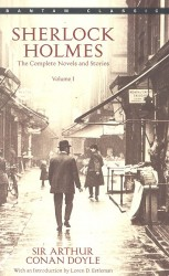 Sherlock Holmes: The Complete Novels and Stories: Volume I