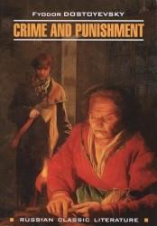Преступление и наказание : книга для чтения на английском языке