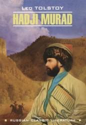 Хаджи Мурат : книга для чтения на английском языке