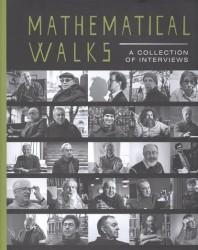 Mathematical Walks: A Collection of Interviews