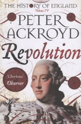 The History of England. Volume IV. Revolution