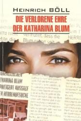 Die verlorene ehre der Katharina Blum: Потерянная честь Катарины Блум. Рассказы: Книга для чтения на немецком языке