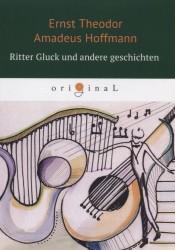 Ritter Gluck und andere Geschichten