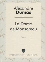 La Dame de Monsoreau. T. 2 = Графиня де Монсоро. Т. 2: роман на франц.яз