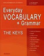 Everyday Vocabulary + Grammar: For Intermediate Students: The Keys