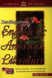 Reading from English & American Literature / Хрестоматия по английской и американской литературе