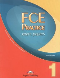 FCE Practice Exam Papers 1: Student's Book