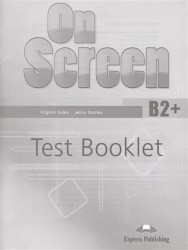On Screen B2+. Test Booklet. Сборник упражнений
