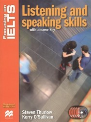 Focusing on IELTS: Listening and Speaking Skills: With Answer Key (+ 4 CD)