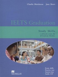 IELTS Graduation. Study Skills a self-study course for all Academic Modules (+CD)