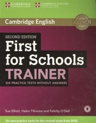First for Schools Trainer: Six Practice Tests without Answers
