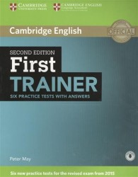 First Trainer: Six Practice Tests with Answers