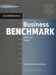 Business Benchmark. Advanced. Higher. Teacher`s Resource Book