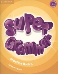 Super Grammar. Practice Book. Level 5 (книга на английском языке)