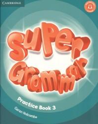 Super Grammar. Practice Book. Level 3 (книга на английском языке)