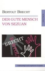 Добрый человек из Сезуана = Der Gute Mensch von Sezuan (на немец. яз.)