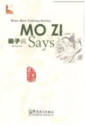 """Wise Men Talking Series Mo Zi Says / Серия изречений великих мыслителей """"Как говорил Мо-Цзы…"""""""