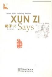 """Wise Men Talking Series Xun Zi Says / Серия изречений великих мыслителей """"Как говорил Сунь-Цзы…"""""""